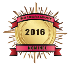 2016 Spanking Romance Review Nominee in four categories!  Wow!