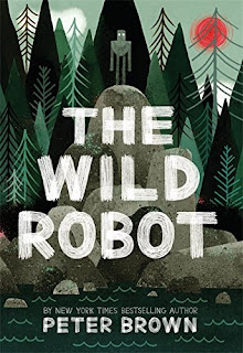 https://www.amazon.com/Wild-Robot-Peter-Brown/dp/0316381993/ref=sr_1_1?ie=UTF8&qid=1521861281&sr=8-1&keywords=the+wild+robot