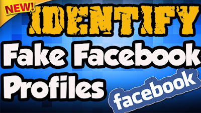 Identify Fake Facebook Account Easily