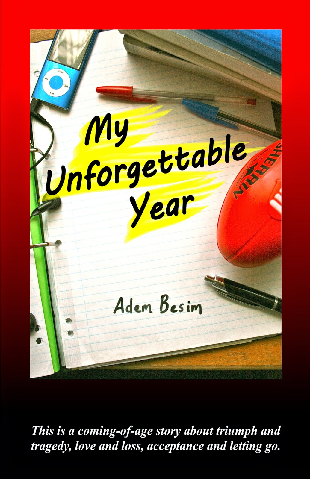 My unforgettable story