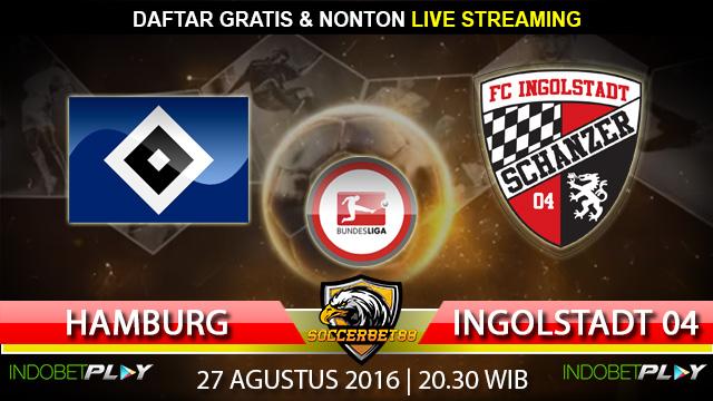 Prediksi Hamburg vs Ingolstadt 04 27 Agustus 2016 (Liga Jerman)