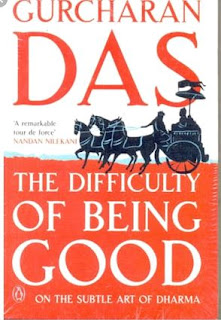 Shopping, Style and Us: India's Best SHopping and Self-Help Blog- 5 Mythical Book Recommendations ( The Difficulty of Being Good By Gurcharan Das)