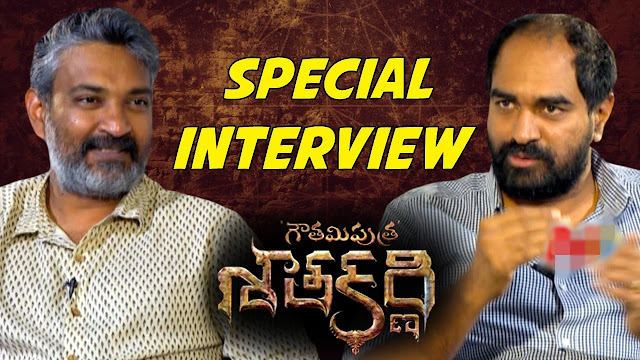 SS Rajamouli Interviews Krish About Gautamiputra Satakarni Movie