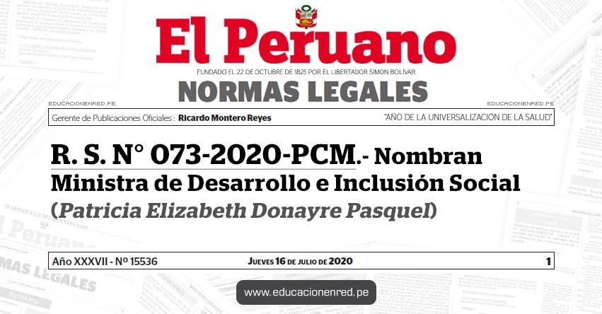 R. S. N° 073-2020-PCM.- Nombran Ministra de Desarrollo e Inclusión Social (Patricia Elizabeth Donayre Pasquel)