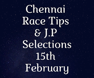 Chennai Race Selections 15th February-indianracepunter
