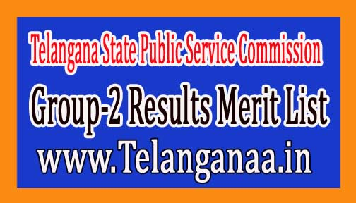 Telangana Group-2 Results - TSPSC Group-II Merit List 2016