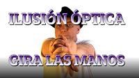 Ilusión óptica. Truco gira las manos