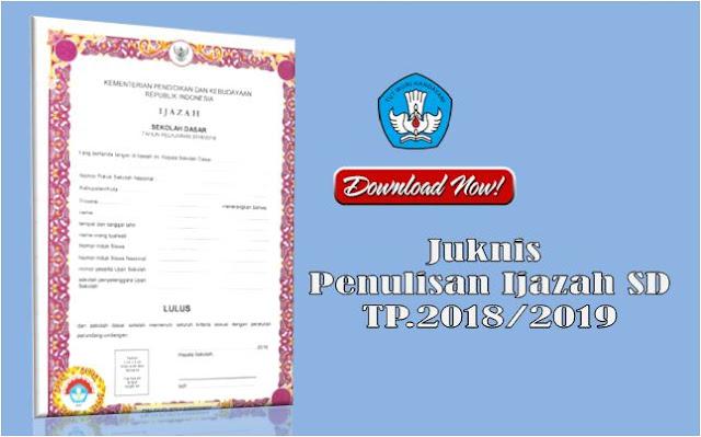 Juknis penulisan Ijazah SD Tahun Pelajaran 2018/2019
