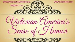 Kristin Holt | Victorian America's Sense of Humor