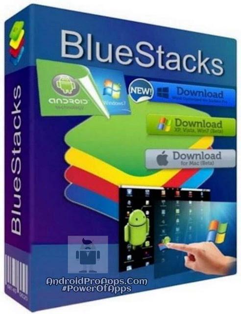 bluestacks 2019 افضل محاكى لتشغيل تطبيقات والعاب الاندرويد على الكمبيوتر الشخصى