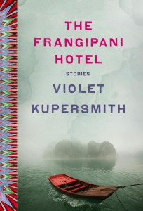 The Franginpani Hotel by Violet Kupersmith - book tour