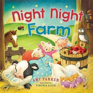 Review (and giveaway) of Amy Parker's Night Night, Farm - a board book perfect for modeling bedtime routines (or becoming part of one)!