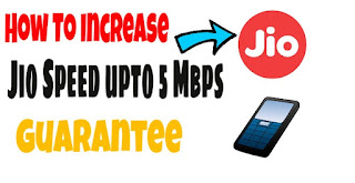 How to incraese jio speed upto 5mbps