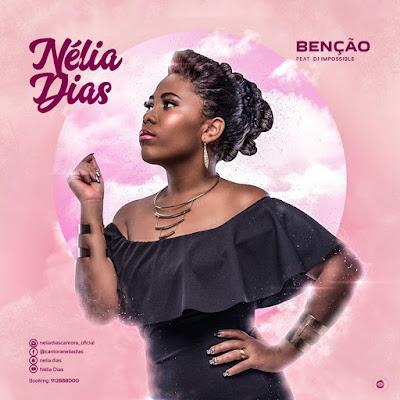 Benção - Nélia Dias feat Dj Impossible (Kizomba /Zouk) 2018