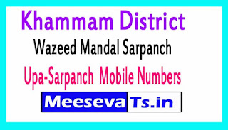 Wazeed Mandal Sarpanch Upa-Sarpanch Mobile Numbers Khammam District in Telangana State