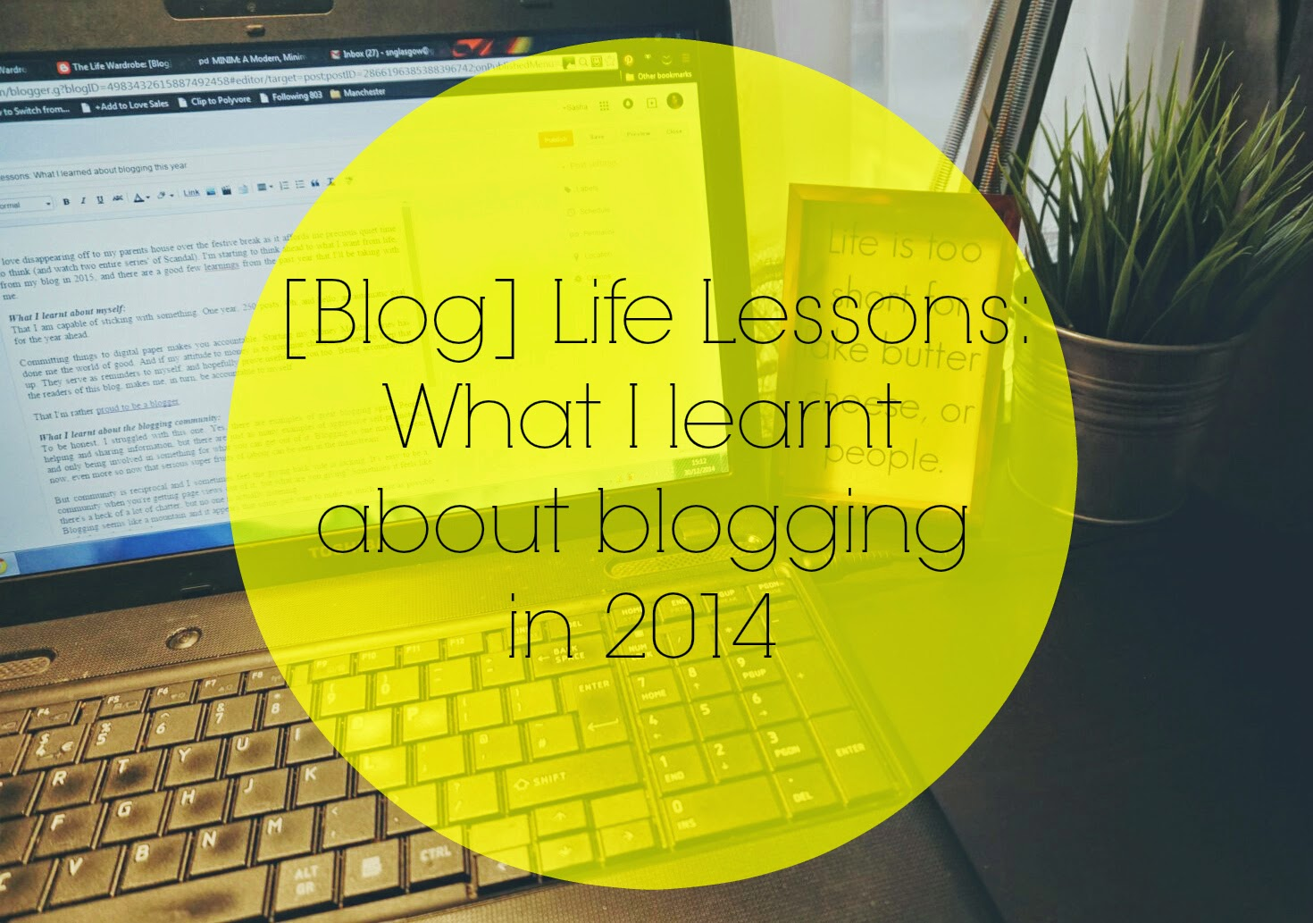 blog life lessons, 2014, blogging, review