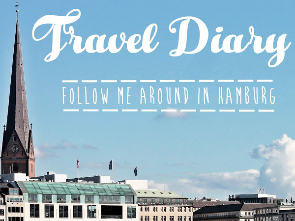 Travel Diary: What we did in Hamburg