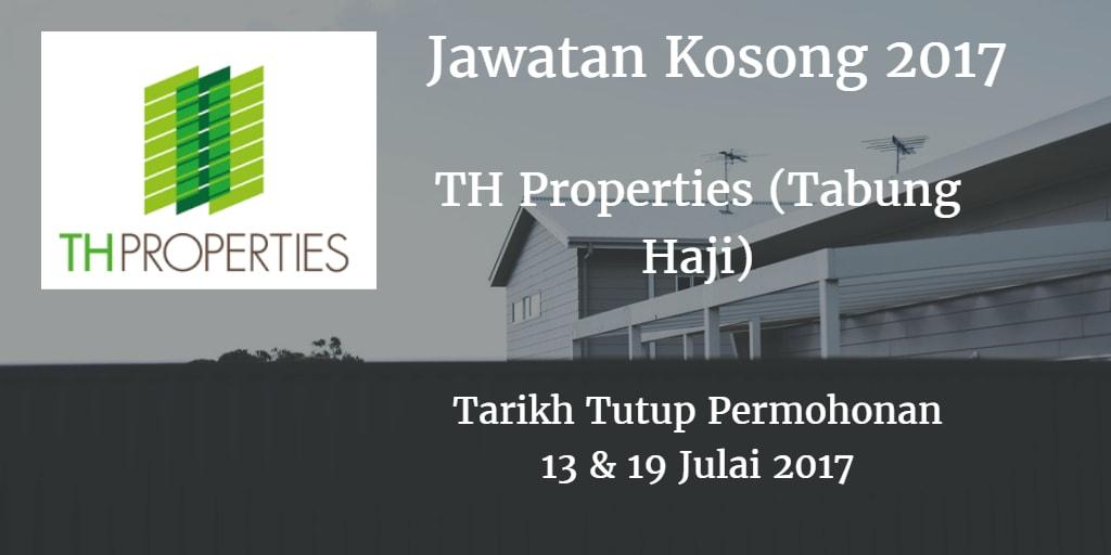 Jawatan Kosong TH Properties (Tabung Haji) 13 & 19 Julai 2017