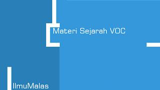 Materi Sejarah VOC