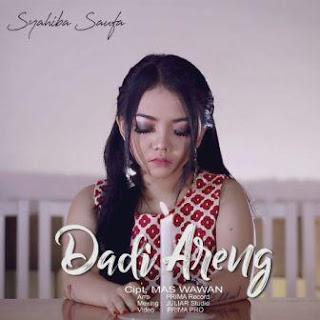 Syahiba Saufa - Dadi Areng Mp3
