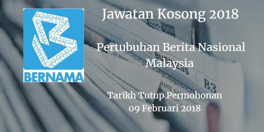 Jawatan Kosong BERNAMA 09 Februari 2018