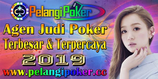 Agen-Judi-Poker-Terbesar-dan-Terpercaya-2019