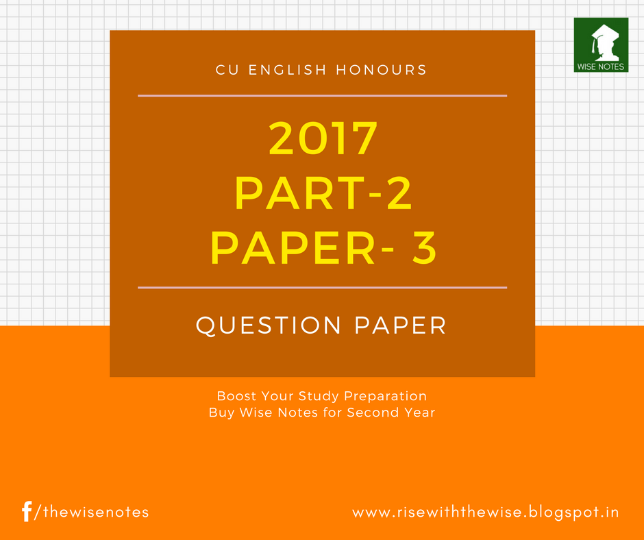 C U  English Honours PART-II Question Paper 2017 [Third