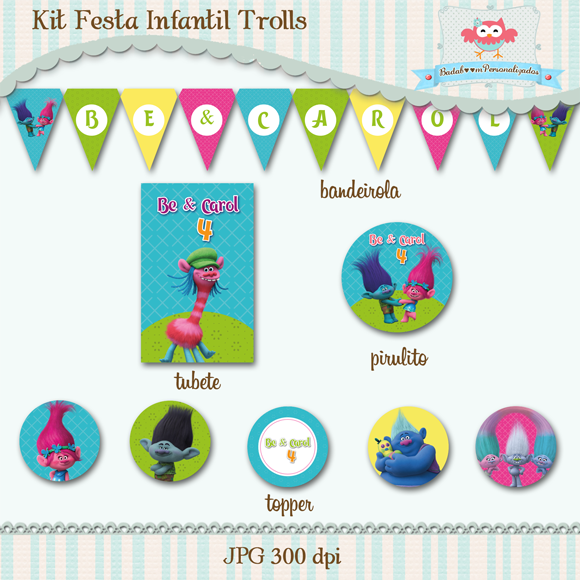 kit, arte, digital, festa, infantil, kit festa, trolls, topper, bandeirola, bandeirinha, tubete, rótulo, tag, personalizados,