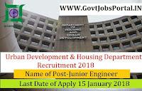 Urban Development & Housing Department Recruitment 2018-141 Junior Engineer