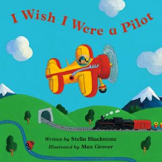 I Wish I Were a Pilot: Stella Blackstone l Barefoot Books-LadyD