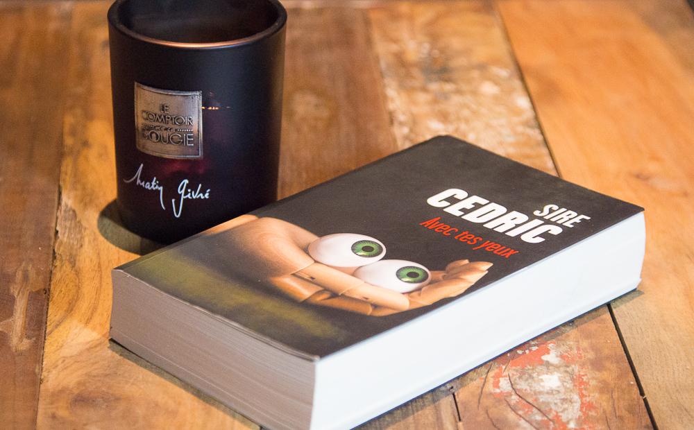 Avec tes Yeux de Sire Cédric, un thriller terrifiant