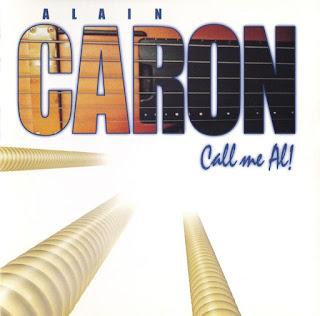 Alain Caron - 2000 - Call me Al!
