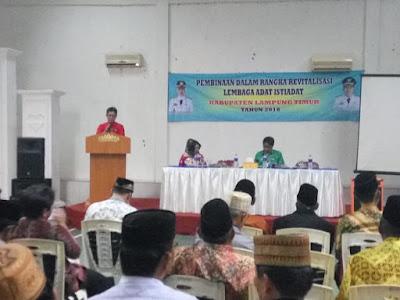 Pemda Lampung Timur Gelar Pembinaan Dalam Rangka Revitalisasi Lembaga Adat Istiadat