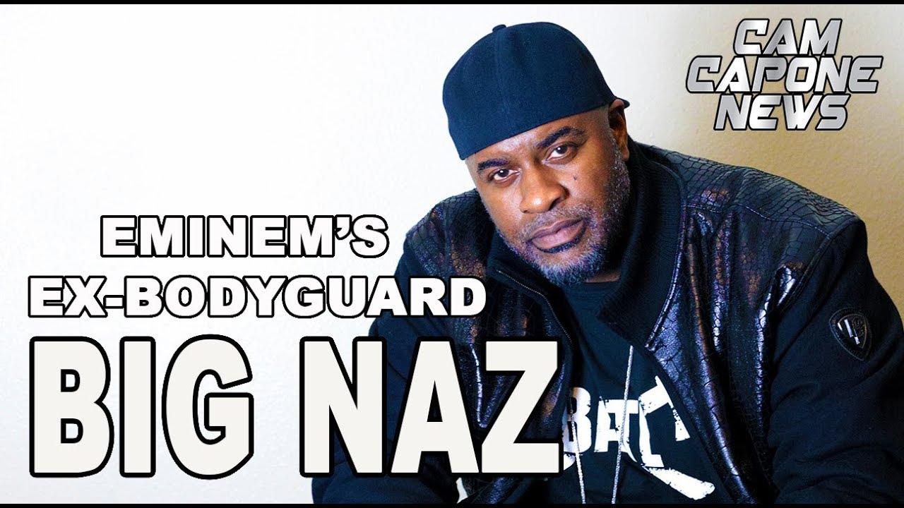 rap is hip hop: Eminem's Ex-Bodyguard (Big Naz) Talks ABout