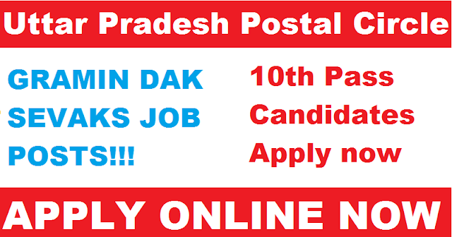 POSTOFFICE JOBS  FOR THE POSTS OF GRAMIN DAK SEVAKS IN THE CIRCLE (GDS online) FOR Uttar Pradesh Circle