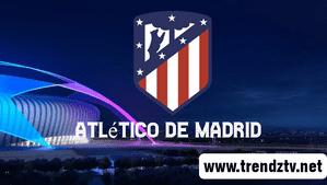Watch Atlético de Madrid FC Live Stream Match Today