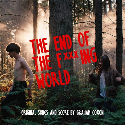 the-end-of-the-fucking-world-graham-coxon Graham Coxon – The End Of The F***ing World (Original Songs and Score)