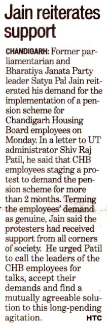 Former parliament and BJP leader Satya Pal Jain reiterated his demand for the implementation of a pension scheme for Chandigarh Housing Board employees on Monday.