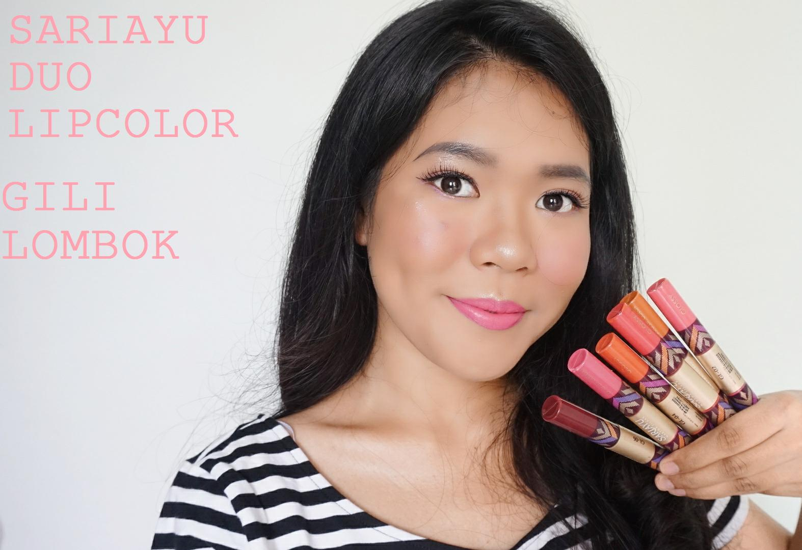 Sariayu Gili Lombok Duo Lip Color Review Dessy Dyl Trend 16 K 10 Btw Hasil Swatch Diatas Semuanya Menggunakan Matte Kamu Bisa Lihat Walaupun Tapi Masih Ada Shine Nya Sedikit Karena Formulanya Emang Ga Bikin Bibir