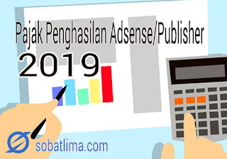 pajak-publisher-adsense-google-e-commerce-online-market-e-filling-2019