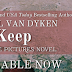 Surprise Release!!! KEEP by Rachel Van Dyken