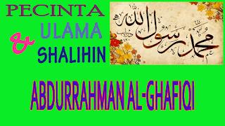 Kisah Perjuangan Abdurrahman Al-Ghafiqi