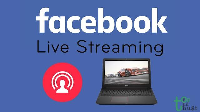 Hướng dẫn live stream Facebook bằng laptop