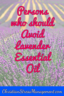 Persons who should avoid lavender essential oil