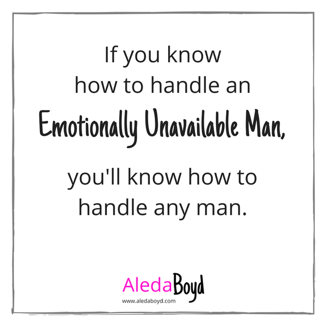 To Love Emotionally Man An How Unavailable you don't
