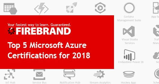 Top 5 Microsoft Azure Certifications for 2018