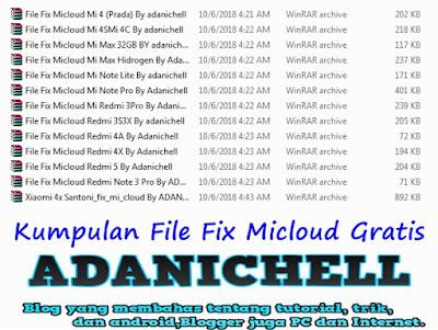 Kumpulan File Fix Micloud Gratis