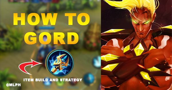 How to Gord - Item Build - Strategy Guide