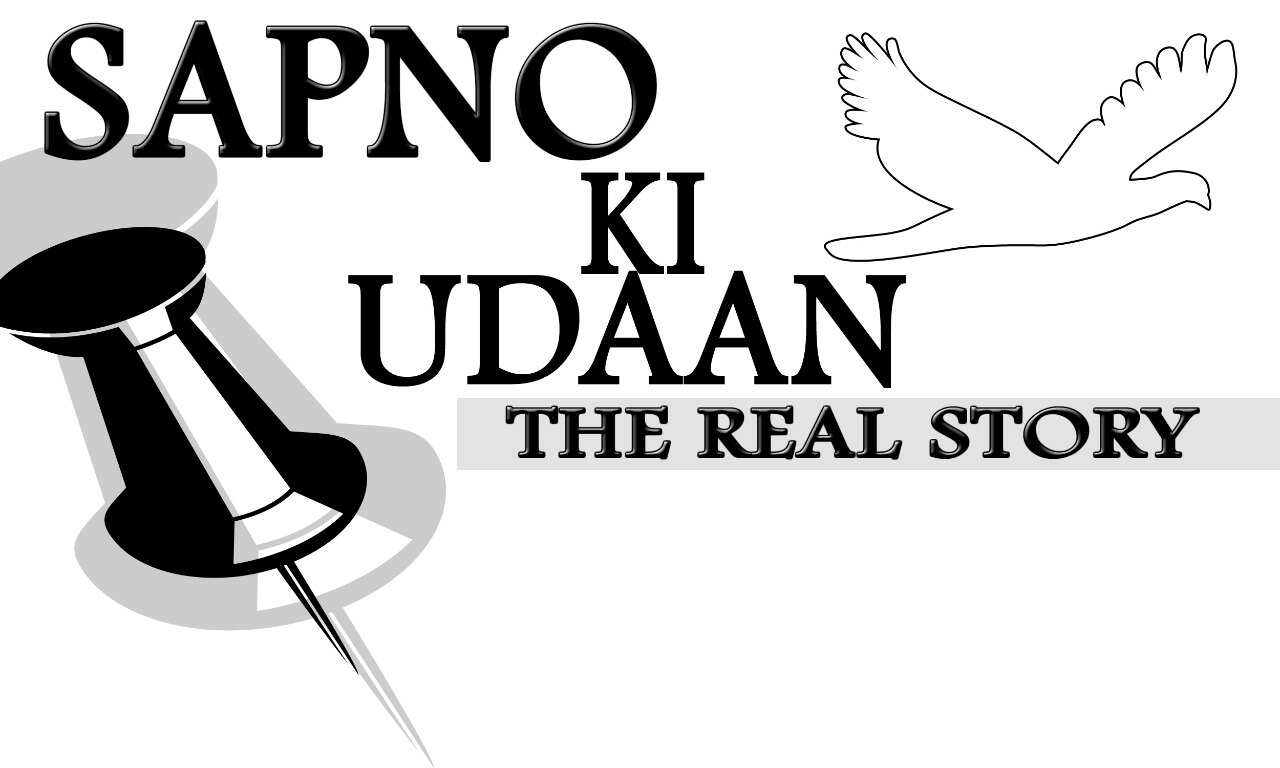 Sapno ki Udaan - The untold stories