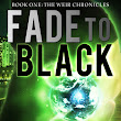 Fade to Black ~ Review